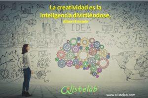 Alistelab, La creatividad es la inteligencia diviertiendose