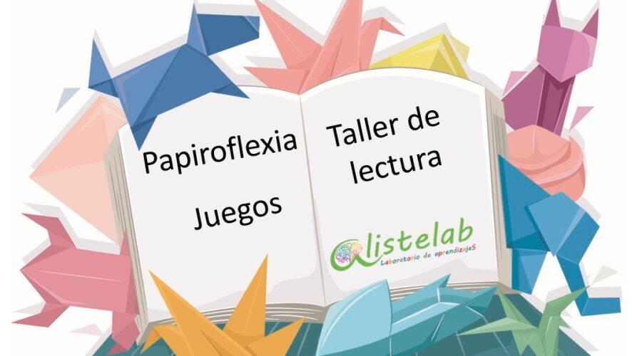 Papiroflexia,taller de lecturay juegos